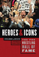 The Pro Wrestling Hall of Fame  Heroes and Icons