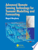 Advanced Remote Sensing Technology for Tsunami Modelling and Forecasting Book