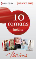 10 romans Passions inédits (no512 à 516 - janvier 2015)