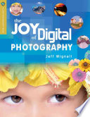 The Joy of Digital Photography