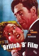 The British  B  Film