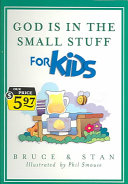 God Is in the Small Stuff for Kids Book