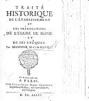 Trait Historique De L Tablissement Et Des Pr Rogatives De L Eglise De Rome Et De Ses Ev Ques