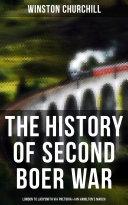 The History of Second Boer War: London to Ladysmith via Pretoria & Ian Hamilton's March Pdf/ePub eBook
