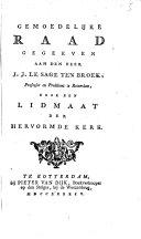 Gemoedelijke Raad gegeeven an den Heer J. J. le Sage ten Broek