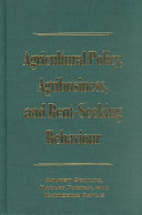Agricultural Policy Agribusiness And Rent Seeking Behaviour