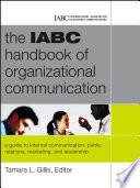 The IABC Handbook of Organizational Communication