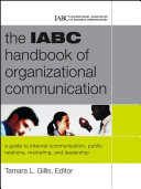 The IABC Handbook of Organizational Communication Book