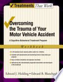 Overcoming the Trauma of Your Motor Vehicle Accident Book