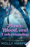 Peace Blood And Understanding