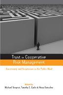 Trust in Cooperative Risk Management