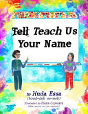Teach Us Your Name