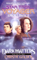 Ghost Dance: Dark Matters Book Two