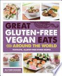 Great Gluten Free Vegan Eats From Around the World