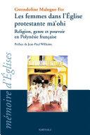 Pdf Les femmes dans l'église protestante mâ'ohi. Religion, genre et pouvoir en Polynésie française Telecharger