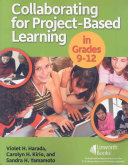 Collaborating for Project based Learning in Grades 9 12 Book