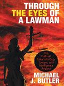 Through the Eyes of a Lawman
