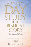 A Forty-Day Study of the Biblical Story Pdf/ePub eBook