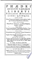 The Five Books of the   sopian Fables of Phaedrus  Augustus Ceasar s Freedman     and Also the Notes of Peter Danat  for the Use of Dauphin  Translated Into English