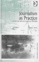 Journalism as Practice