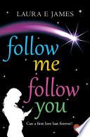 Follow Me  Follow You Book