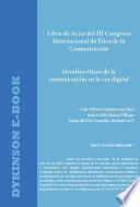 Libro de Actas del III Congreso Internacional de Ética de la Comunicación. Desafíos éticos de la comunicación en la Era digital