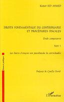 Droits fondamentaux du contribuable et procédures fiscales, étude comparative