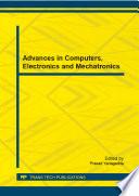 Advances In Computers Electronics And Mechatronics Book PDF
