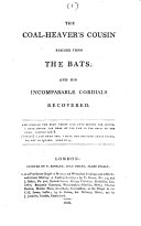 The Coal-heaver's Cousin Rescued from the Bats; and His Incomparable Cordials Recovered ... [5 Lines of Scripture]
