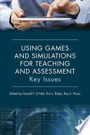 Using Games and Simulations for Teaching and Assessment Book