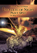 The Gate of Night Part One