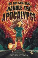 Me and Sam-Sam Handle the Apocalypse [Pdf/ePub] eBook