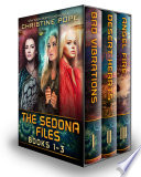 The Sedona Files Books 1 3 Bad Vibrations Desert Hearts And Angel Fire