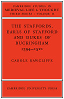 The Staffords, Earls of Stafford and Dukes of Buckingham