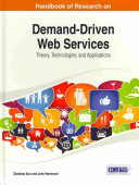 Handbook of Research on Demand Driven Web Services