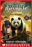 The Return (Spirit Animals: Fall of the Beasts, Book 3)