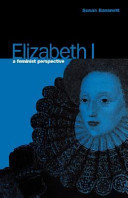 Elizabeth I: A Feminist Perspective