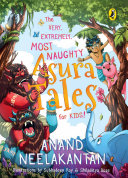 The Very, Extremely, Most Naughty Asura Tales for Kids! ebook