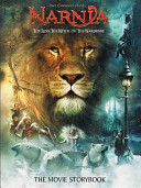 The Lion  the Witch and the Wardrobe  The Movie Storybook