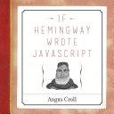If Hemingway Wrote JavaScript Pdf/ePub eBook