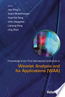 Proceedings of the Third International Conference on Wavelet Analysis and Its Applications (WAA)
