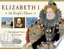 Elizabeth I  the People s Queen