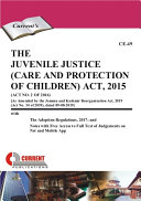 The Juvenile Justice  Care and Protection of Children  Act  2015