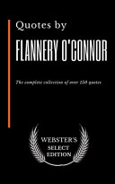 Quotes by Flannery O'Connor