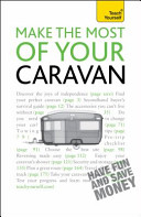 Make the Most of Your Caravan