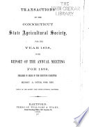Transactions of the Connecticut State Agricultural Society  for the Year     Book