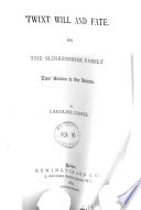 Twixt will and fate