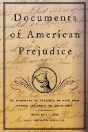 Documents Of American Prejudice