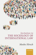 Invitation to the Sociology of International Law