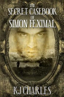 The Secret Casebook of Simon Feximal